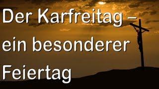 """""""der karfreitag – ein besonderer feiertag """" - predigt über hebräer 9,15.26b-28"""