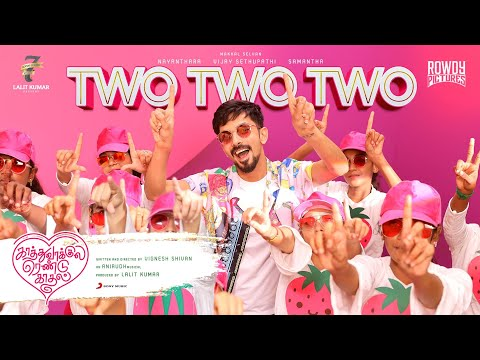 Kaathuvaakula Rendu Kaadhal - Two Two Two Music Video   Vijay Sethupathi   Anirudh   Vignesh Shivan