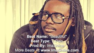 T-Pain (type beat): Beautiful - (Free Download)