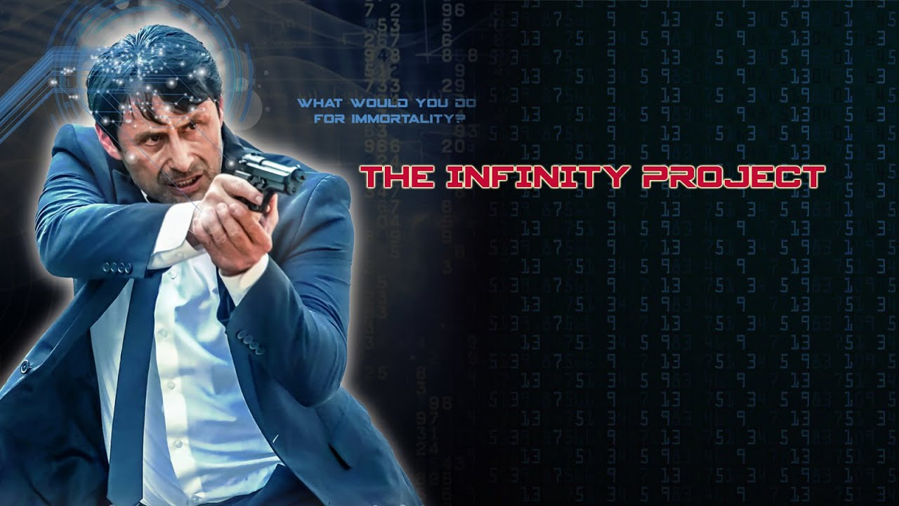 Download [FULL MOVIE] The Infinity Project (2018) Action Sci-fi Spy Thriller