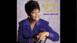 Shirley Caesar You Can Make It