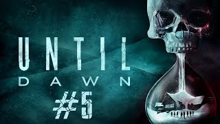 Until Dawn - PS4 Gameplay #5