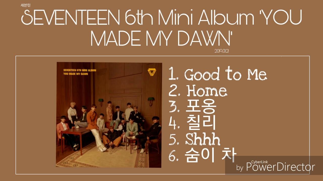 [세븐틴(SEVENTEEN)] ''SEVENTEEN 6th Mini Album 'YOU MADE MY DAWN''' (Full  Album Audio)