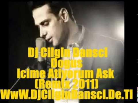 Dj Cilgin Dansci Vs Dogus - icime Atiyorum Ask (Remix 2011)