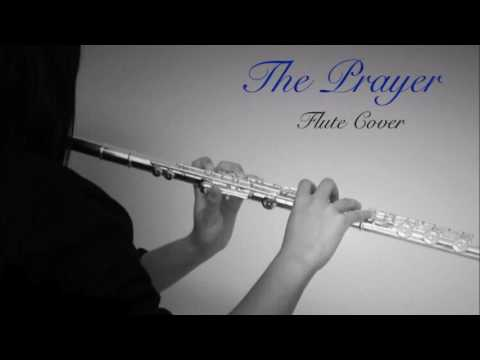 The Prayer (Flute Cover) by Celine Dion and Andrea Bocelli