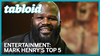 WWE Superstar Mark Henry names his top 5 wrestlers