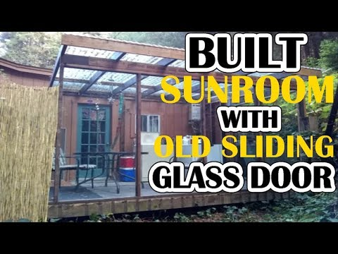 Sunroom built for $250! old sliding glass doors and old deck. Timelapse