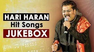 Hari Haran Hit Songs  Jukebox  Birthday Special