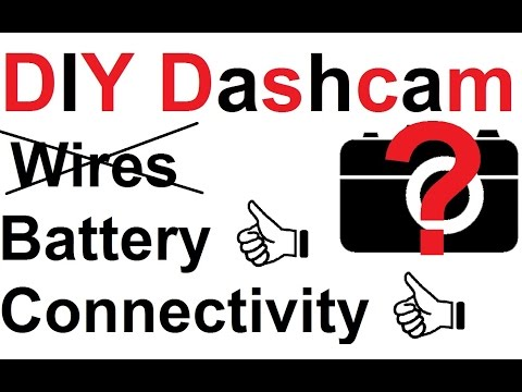 DIY Dashcam: No Wires, Good Battery Life, Good Connectivity - Potentially FREE!