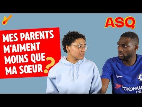ASQ - Mes parents m'aiment moins que ma soeur, comment leur dire? ft Nadjélika & Sacko Camara