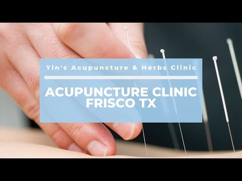 Best Acupuncture Clinic Frisco TX Has to Offer – Yin's Acupuncture & Herbs Clinic | (972) 668-2626