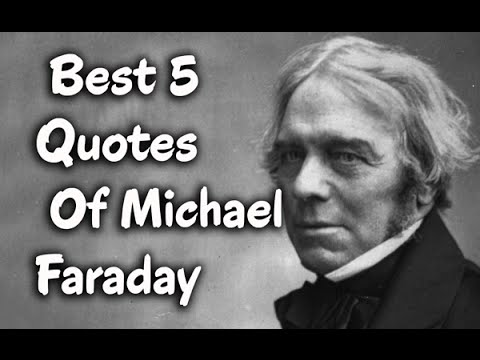 Scientist Quotes Interesting 5 Best Quotes Of Michael Faraday  The Famous English Scientist