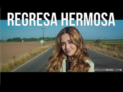 Regresa hermosa  Gerardo Ortiz Carolina Ross