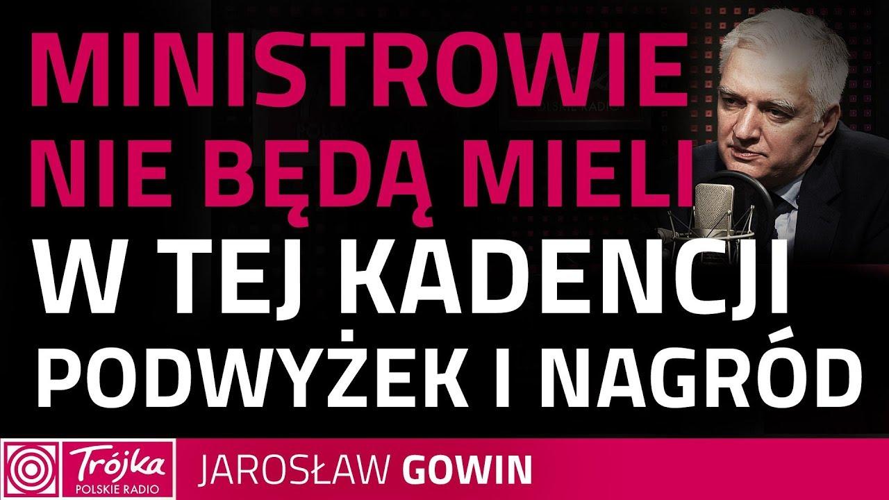 Jarosław Gowin: w tej chwili nie ma społecznego przyzwolenia na nagrody czy podwyżki