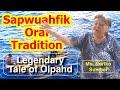 Legendary Tale of Olpahd, Sapwuahfik Atoll