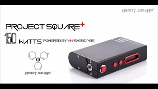 Review | Project Sub Ohm Project Square Plus 150w Box Mod