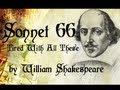 William Shakespeare - Sonnet 66 - Tired Of With All These For Restful Death I Cry - Poetry Reading