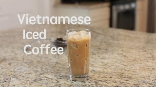 How to make Vietnamese iced coffee (Ca Phe Sua Da)