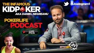 Guest Daniel Negreanu : Poker Life Podcast