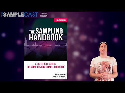 The Samplecast - The Sampling Handbook - Big Review