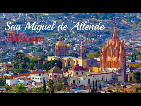 San Miguel de Allende Tour - Mexico's Prettiest City