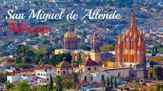 San Miguel de Allende Tour - Mexico