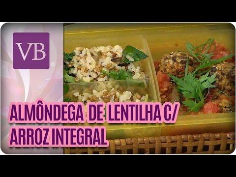 Almôndegas de lentilha com arroz integral - Você Bonita  (20/05/16)