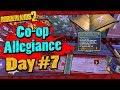 Borderlands 2 | Co-op Allegiance Run w/ Ki11er Six | Day #7