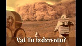 Vai Tu spētu izdzīvot uz Marsa?