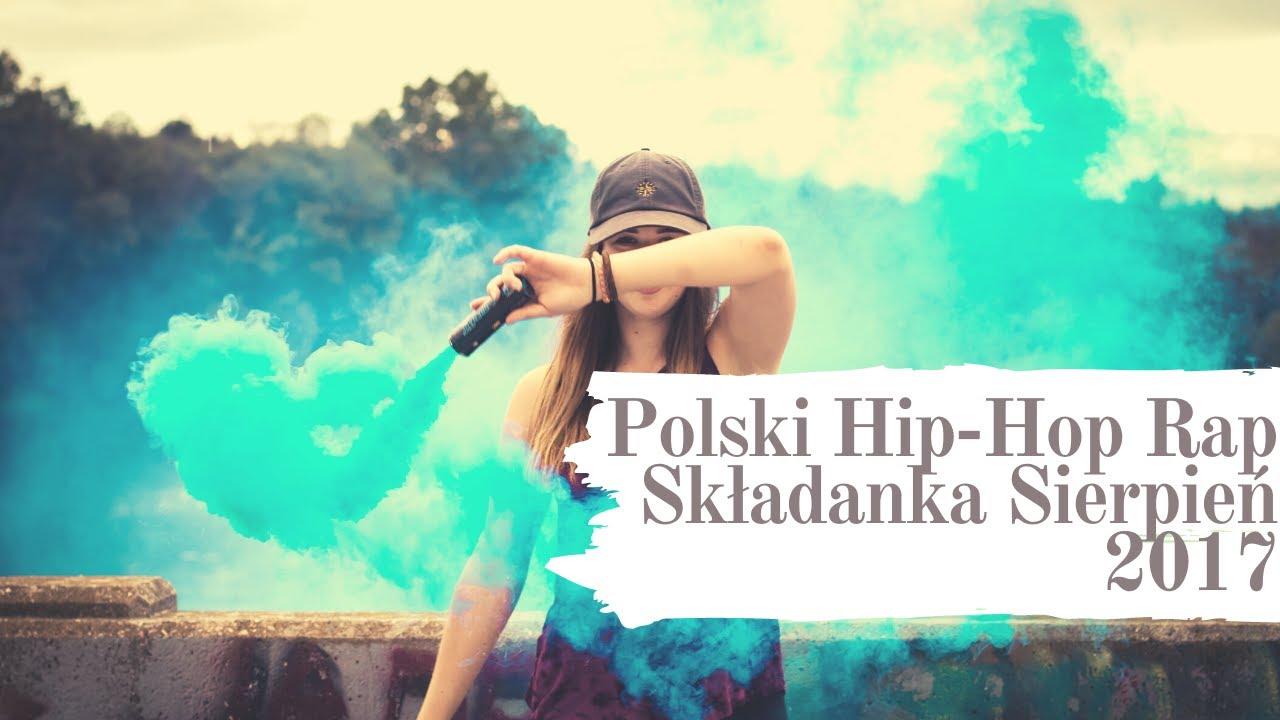 Polski Hip-Hop Rap Mix Składanka Sierpień 2017 POBIERZ SKŁADANKĘ W OPISIE