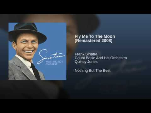 Fly Me To The Moon Remastered 2008