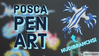 Posca Pen | Painting Tropical Sea Slugs (NUDIBRANCHS)