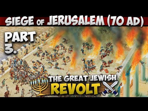The Siege Of Jerusalem (70 AD) - Assault On The Antonia Fortress (Part 3/4)