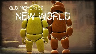 [FNAF SFM] Old Memories Season 3 Episode 11 - New World