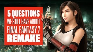 5 Questions We Still Have About the Final Fantasy 7 Remake - Final Fantasy 7 Remake E3 2019 Gameplay