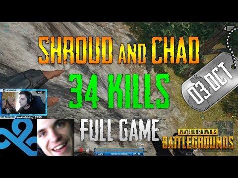 PUBG   Shroud and Chad - 34 Kills   Oct 03