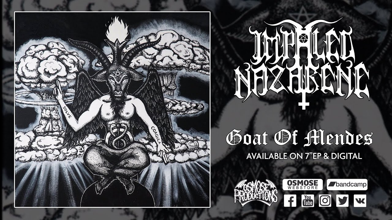 (Video) IMPALED NAZARENE - Goat of Mendes