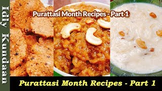 Purattasi Month Recipes Part-1 in Tamil | Milagu Vadai | Sakkarai pongal | Pal Payasam Sweet Recipe
