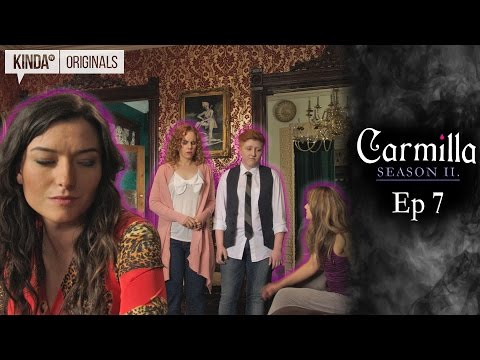 "Carmilla | S2 E7 ""Arrangements For Living"""