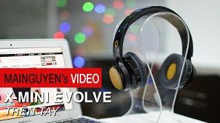 tren tay x-mini evolve - wwwmainguyenvn