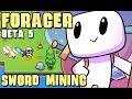 Forager (Beta 5)   Episode 11 - Sword Mining