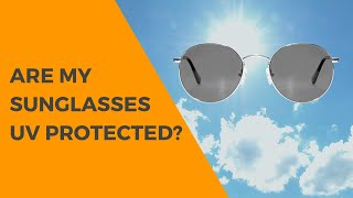 How can I tell if my sunglasses are UV protected? | SmartBuyGlasses Q&A # 5