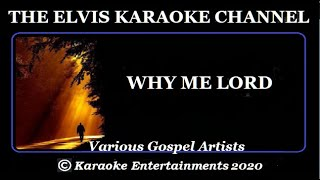 The Gospel Side Of Elvis Karaoke Why Me Lord