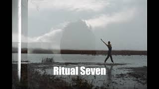 Ritual Seven - Crown Chakra 172.06hz