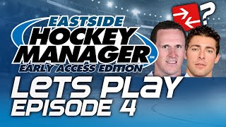 Episode 4 - To Trade Or Not To Trade? | Eastside Hockey Manager:early Access 2015 Lets Play