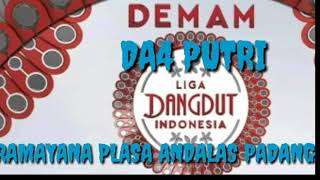 "Video DEMAM LIGA DANGDUT "" DA4 PUTRI "" RAMAYANA PLASA ANDALAS PADANG download MP3, 3GP, MP4, WEBM, AVI, FLV Juni 2018"