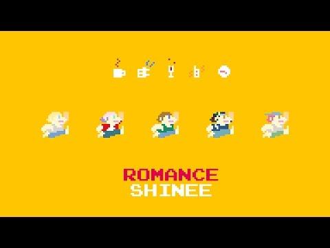"""Romance"" 8-bit Game sound ver. 게임 사운드 버전 - SHINee 샤이니"