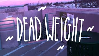 Play Dead Weight