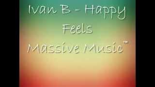 Ivan B - Happy Feels (Prod. Tido Vegas) |One Hour|