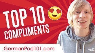 Learn the Top 10 Compliments You Always Want to Hear